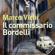 Marco Vichi - Il commissario Bordelli: Le indagini del commissario Bordelli 1
