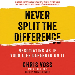 Never Split the Difference - Chris Voss & Tahl Raz audiobook, mp3