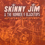 Skinny Jim & the Number 9 Blacktops - Firecracker Cadillac
