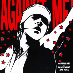Against Me! - Pints of Guiness Make You Strong