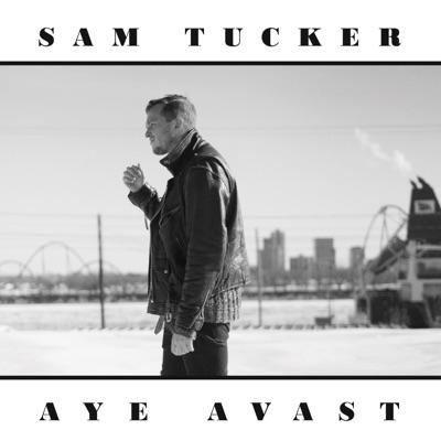 Sam Tucker– Aye Avast