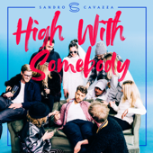 High With Somebody - Sandro Cavazza & P3GI-13