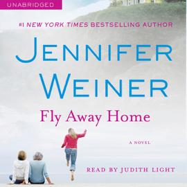 Fly Away Home (Unabridged) - Jennifer Weiner mp3 download