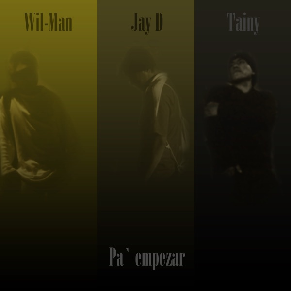 Pa' Empezar (feat. Jay D & Tainy) - Single