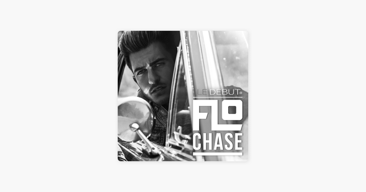 ‎Le Debut - EP by Flo Chase on Apple Music Image