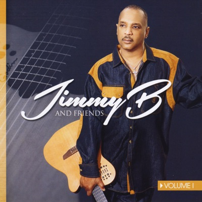 Jimmy B and Friends, Vol. 1 - Phil Perry