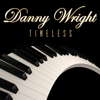 Timeless - Danny Wright