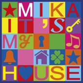 It's My House - Single