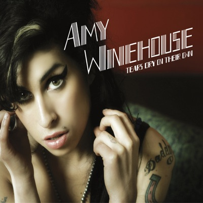 Tears Dry On Their Own (Remixes & B Sides) - EP - Amy Winehouse
