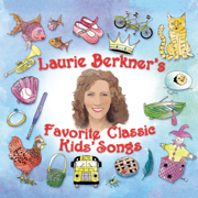 Laurie Berkner's Favorite Classic Kids' Songs - The Laurie Berkner Band - The Laurie Berkner Band