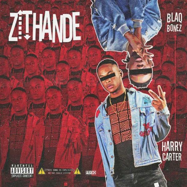 Zithande (feat. Blaqbonez) - Single