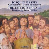Josquin - Missa Gaudeamus & Missa L'ami Baudichon