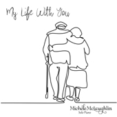 My Life With You-Michele McLaughlin