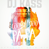 [Download] Scooby Doo Pa Pa (DJ Kass Official 2018 Mix) MP3