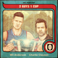 2 Guys 1 Cup AFL Podcast podcast