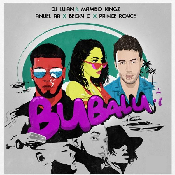 Bubalu (feat. Becky G & Prince Royce) - Single