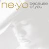 Ne-Yo - Because of You artwork