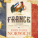 John Julius Norwich - France: A Short History: From Gaul to de Gaulle (Unabridged)