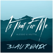 Is That For Me (3LAU Remix) - Single