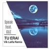 Tu erai (Vik Leifa Remix) [feat. Guz] - Single, Speak
