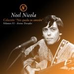 Noel Nicola - Cuando Salgas, Luna Llena