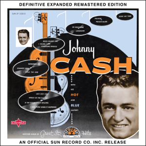 Johnny Cash - Johnny Cash with His Hot and Blue Guitar! (Definitive Expanded Remastered Edition)