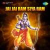 Jai Jai Ram Siya Ram