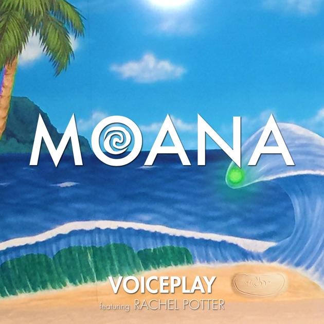 Moana de VoicePlay en Apple Music