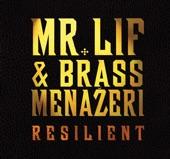 Mr. Lif & Brass Menazeri - The Wanderer