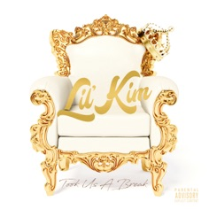 Download Lil' Kim - Took Us a Break | Mp3 download