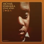 Home Again - Michael Kiwanuka - Michael Kiwanuka