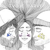 Tvoje Barve (commercial radio edit) [feat. Anja Baš] - Single