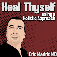 Heal Thyself Radio, A Holistic Health Approach