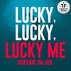 Adrienne Valerie - Lucky, Lucky, Lucky Me (Vintage Mix) artwork