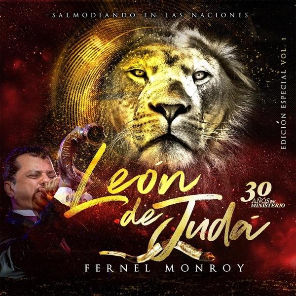 Fernel Monroy – León de Judá: Edición Especial, Vol. 1 (Album) (2018)