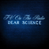 Dear Science (Bonus Track Version) - TV on the Radio
