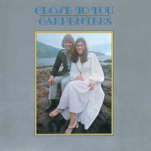 Carpenters - (They Long To Be) Close To You