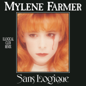 Sans logique (Logical Single Mix) - Mylène Farmer