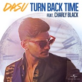 Turn Back Time (feat. Charly Black) - Single