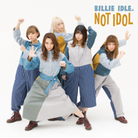 BILLIE IDLE - NOT IDOL artwork