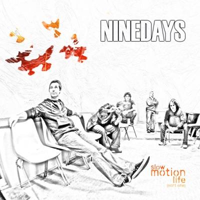 Slow Motion Life - EP - Nine Days