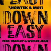 Down Easy (Remixes) [feat. Starley & Wyclef Jean] - EP