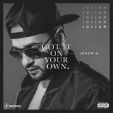 Got It On Your Own (feat. Jeremih) - Single