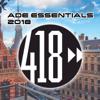 ADE Essentials 2018 Compilation - Various Artists