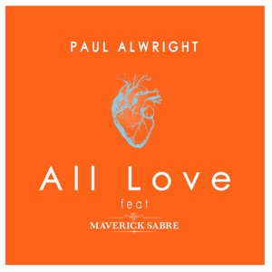 All Love (feat. Maverick Sabre) - Single Mp3 Download