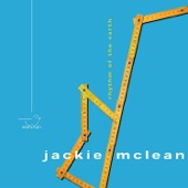 Jackie McLean - Oh Children Rise