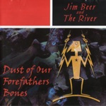 Jim Beer & the River - The Forks of the Lena'pe River