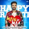 Main Ja Maa - Single, Happy Raikoti