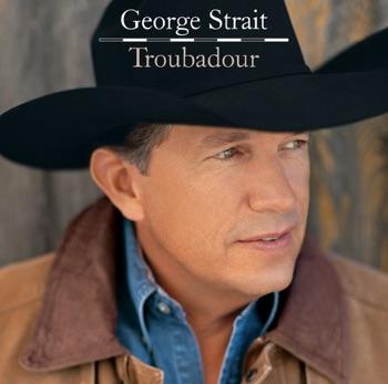 George Strait - Troubadour  Single Album Reviews