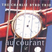 The Charlie Byrd Trio - On A Clear Day (You Can See Forever)